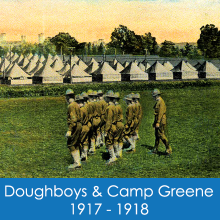 The Doughboys and Camp Greene, 1917-1918