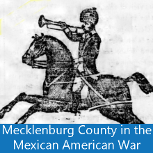 Mecklenburg County in the Mexican American War